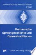 Romanische Sprachgeschichte und Diskurstraditionen
