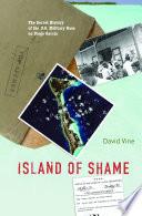 Island Of Shame : the diego garcia base, making the native...