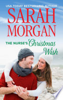The Nurse's Christmas Wish : just another day. since losing his wife...