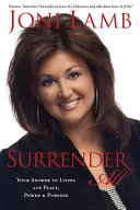 Surrender All : mother, and television personality to...
