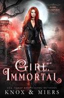 Girl Immortal
