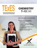 Texes Chemistry 7 12 240 Teacher Certification Study Guide Test Prep