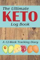The Ultimate Keto Log Book
