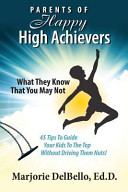 Parents of Happy High Achievers