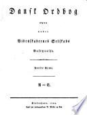 Dansk Ordbog udgiven under Viderskabernes Selskais Bestyrelse