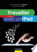 Travailler avec un iPad   2e   dition