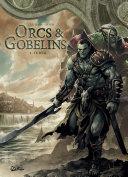 Orcs et Gobelins T01