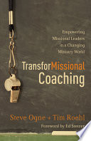 TransforMissional Coaching The Great Commandment And The Great Commission For