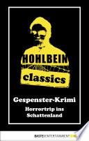 Hohlbein Classics   Horrortrip ins Schattenland