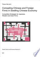 Competing Chinese and Foreign Firms in Swelling Chinese Economy