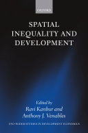 Spatial Inequality and Development And What Should Be The Policy Response