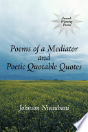 Poems of a Mediator and Poetic Quotable Quotes