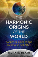 The Harmonic Origins of the World