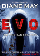 EVO - A Crime Thriller Novel with a mind-blowing twist