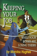 Keeping Your Job While Your Bosses Are Losing Theirs