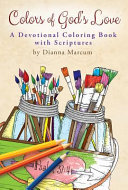 Colors of God s Love  Devotional Coloring Book