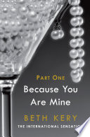 Because You Tempt Me (Because You Are Mine Part One)