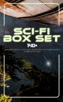 Sci-Fi Box Set: 140+ Dystopian Novels, Novels Space Adventures, Lost World Classics & Apocalyptic Tales Book