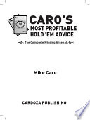 Caro s Most Profitable Hold em Advice