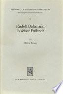 Rudolf Bultmann in seiner Frühzeit