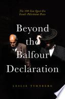 Beyond the Balfour Declaration