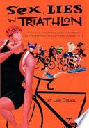 Sex  Lies and Triathlon