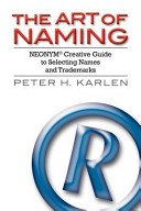 The Art of Naming  Neonym Creative Guide to Selecting Names and Trademarks