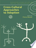 Cross Cultural Approaches To Adoption