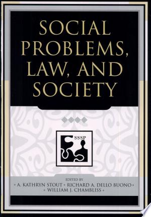 Social Problems, Law, and Society - ISBN:9780742542075