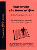 Mastering the Word of God - and Letting It Master You!