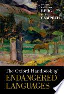 The Oxford Handbook of Endangered Languages