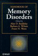 Handbook of Memory Disorders Book PDF
