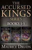 download ebook the accursed kings series books 1-3: the iron king, the strangled queen, the poisoned crown pdf epub