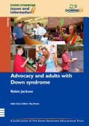 Advocacy and Adults with Down Syndrome