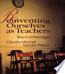 Reinventing Ourselves as Teachers