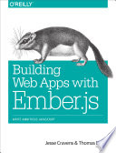 Building Web Apps with Ember js