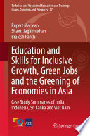 Education and Skills for Inclusive Growth  Green Jobs and the Greening of Economies in Asia