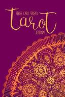 Three Card Spread Tarot Journal 3 Card Readings Notebook