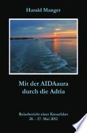 Mit der AIDAaura durch die Adria