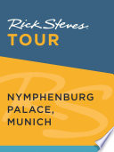 Rick Steves Tour  Nymphenburg Palace  Munich