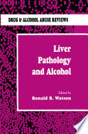 Liver Pathology and Alcohol