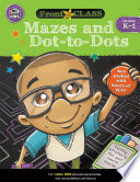 Mazes and Dot to Dots  Grades K   1