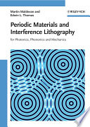 Periodic Materials And Interference Lithography : at mit, this concise and...