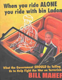 When You Ride Alone You Ride with Bin Laden