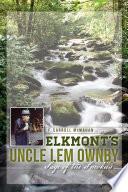 Elkmont s Uncle Lem Ownby