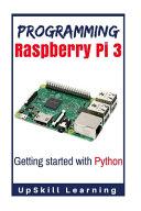 Programming Raspberry Pi 3