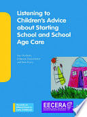 Listening To Children S Advice About Starting School And School Age Care