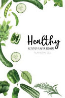 Healthy Keto Diet Plan For Beginners Planner 90 Days