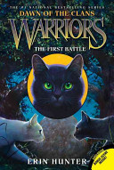 Warriors  Dawn of the Clans  3  The First Battle