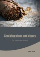 Smoking Pipes And Cigars